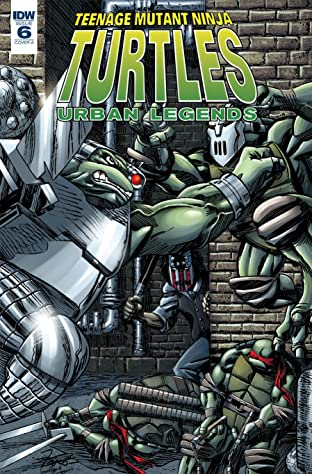 Teenage Mutant Ninja Turtles: Urban Legends #6