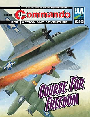 Commando #5149: Course For Freedom