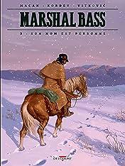 Marshal Bass Vol. 3: Son nom est Personne
