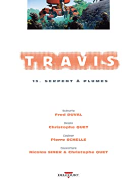 Travis Vol. 13: Serpent à Plumes