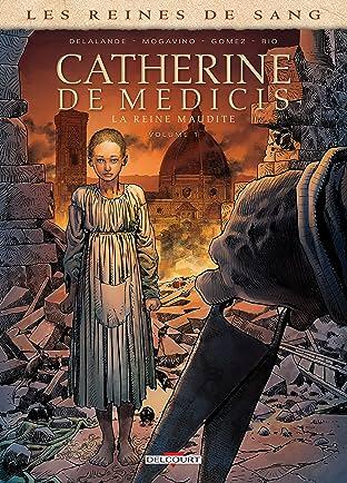 Les Reines de sang - Catherine de Médicis, la Reine maudite Tome 1