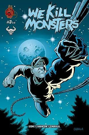 We Kill Monsters #3
