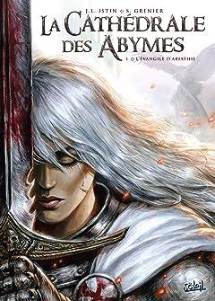La Cathédrale des Abymes Vol. 1: L'Évangile d'Ariathie