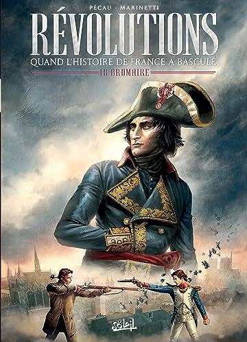Révolutions - Quand l'Histoire de France a basculé Vol. 1: 18 Brumaire