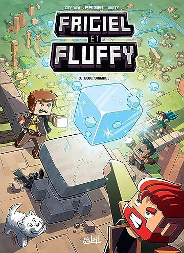 Frigiel et Fluffy Vol. 3: Le Bloc originel