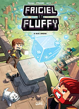 Frigiel et Fluffy Vol. 3: Le Bloc originel