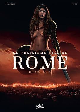 Le Troisième Fils de Rome Vol. 3: Sylla et Pompée