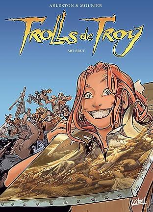Trolls de Troy Vol. 23: Art brut