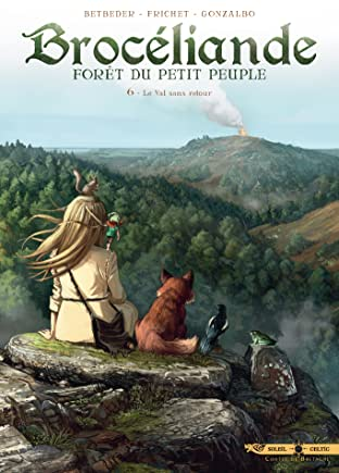 Brocéliande Vol. 6: Le Val sans retour