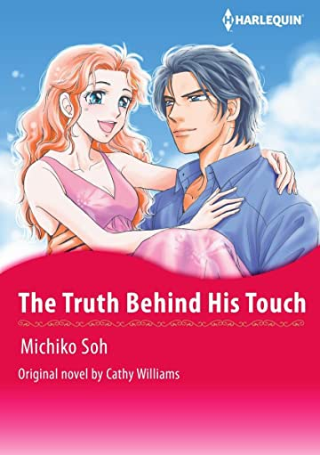 The Truth Behind His Touch