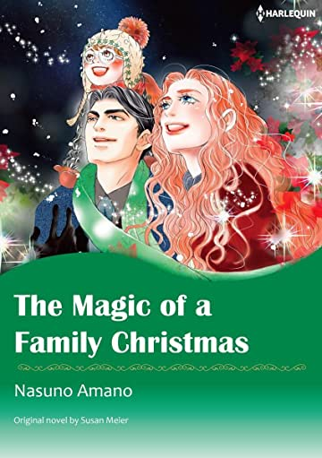 The Magic Of A Family Christmas