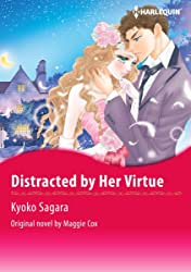 Distracted By Her Virtue