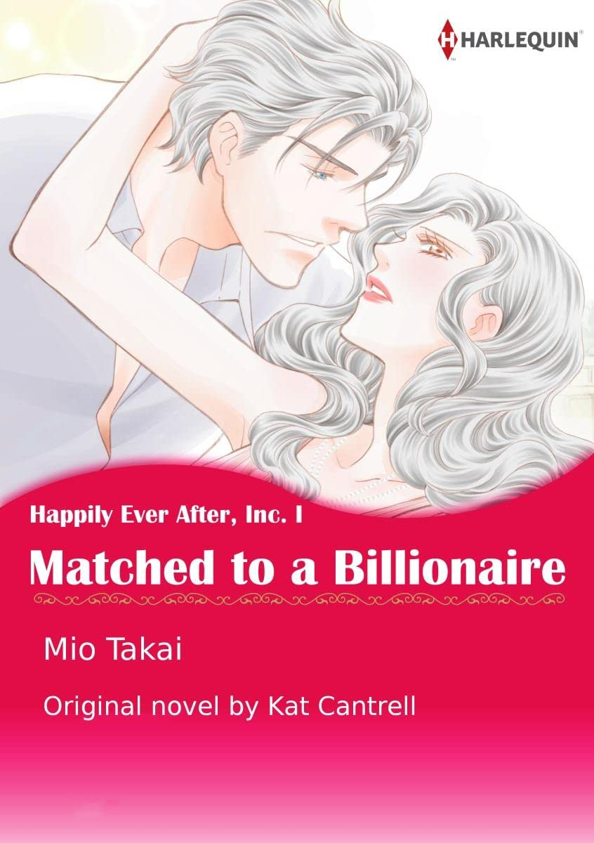 Matched To A Billionaire Vol. 1: Happily Ever After, Inc.