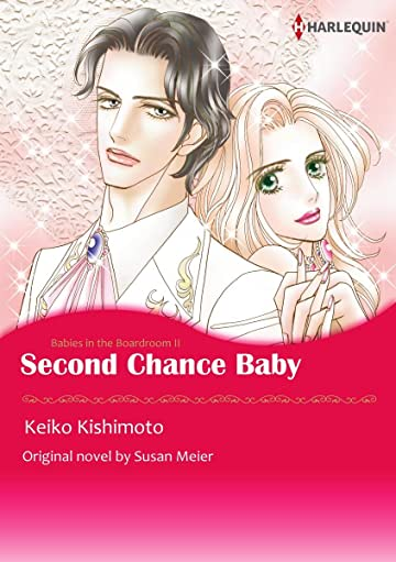 Second Chance Baby Vol. 2: Babies In The Boardroom