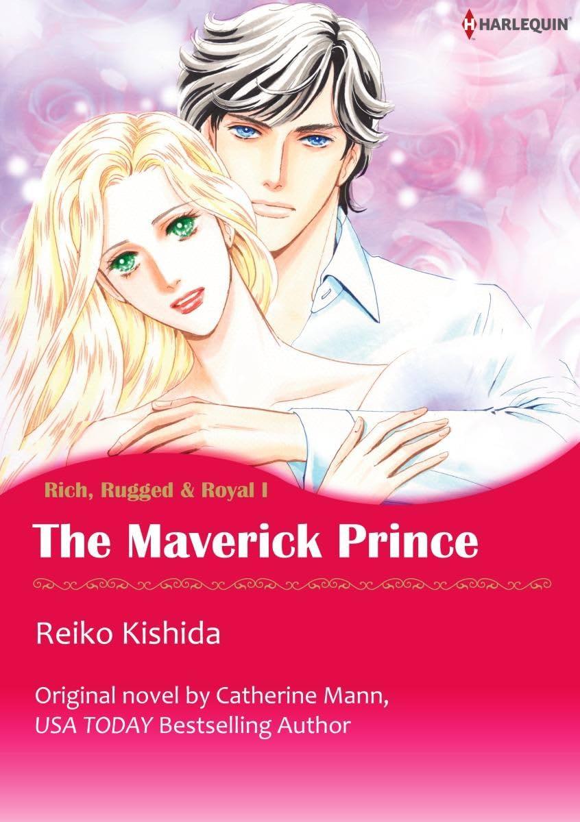 The Maverick Prince Vol. 1: Rich, Rugged & Royal