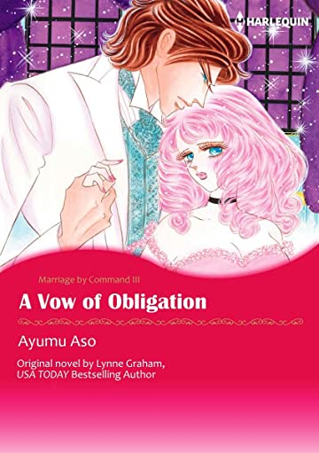 A Vow Of Obligation Vol. 3: Marriage By Command