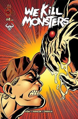 We Kill Monsters #4