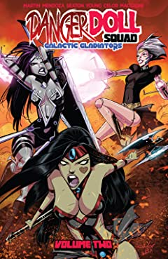 Danger Doll Squad Tome 2: Galactic Gladiators