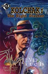 Kolchak: The Night Stalker: Fever Pitch