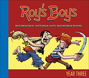 Roy's Boys Vol. 3: Year Three