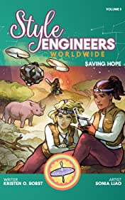 Style Engineers Worldwide Vol. 3: Saving Hope
