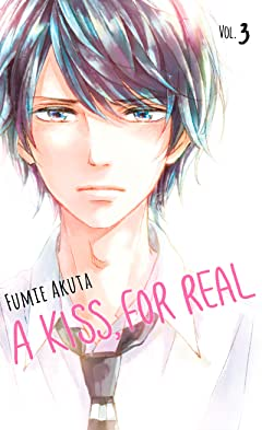 A Kiss, For Real Tome 3