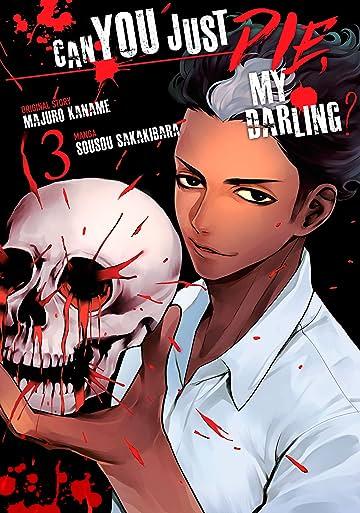 Can You Just Die, My Darling? Vol. 3