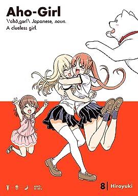 Aho-Girl: A Clueless Girl Vol. 8