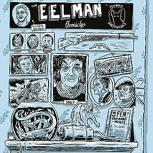 The Eelman Chronicles
