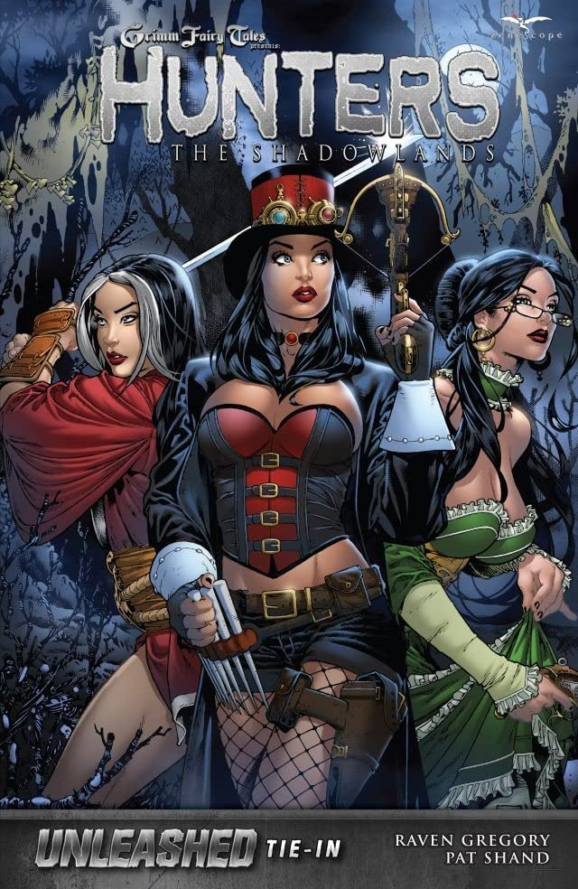 Grimm Fairy Tales Unleashed Hunters: The Shadowlands