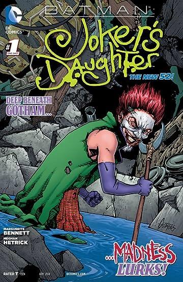 Batman: Joker's Daughter #1 (2014)