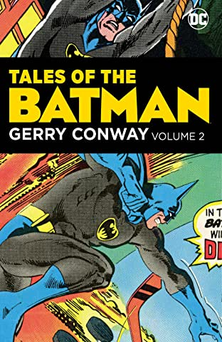 Tales of the Batman: Gerry Conway Vol. 2