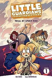 Little Guardians Vol. 1: Trial By Spirit Fire