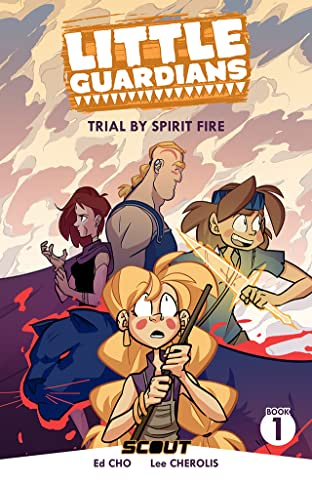 Little Guardians Vol. 1: Trial By Spirit Fire