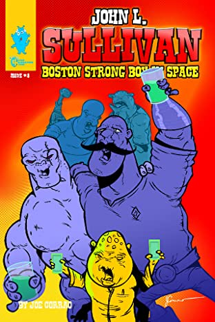 John L. Sullivan Boston Strong Boy In Space #8