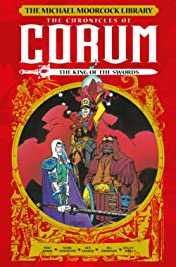 The Michael Moorcock Library: Chronicles of Corum Volume 3 - King of the Swords Vol. 3