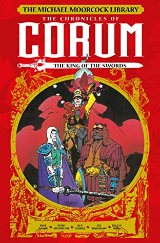 The Michael Moorcock Library: Chronicles of Corum Vol. 3: King of the Swords