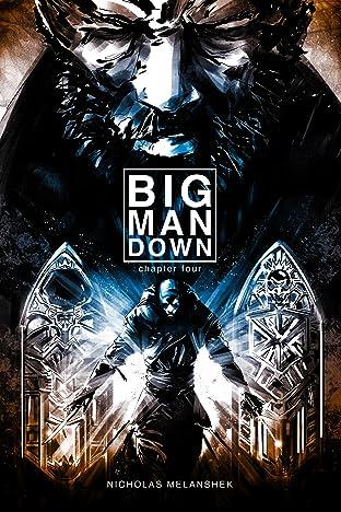 Big Man Down #4