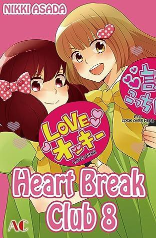 Heart Break Club Tome 8