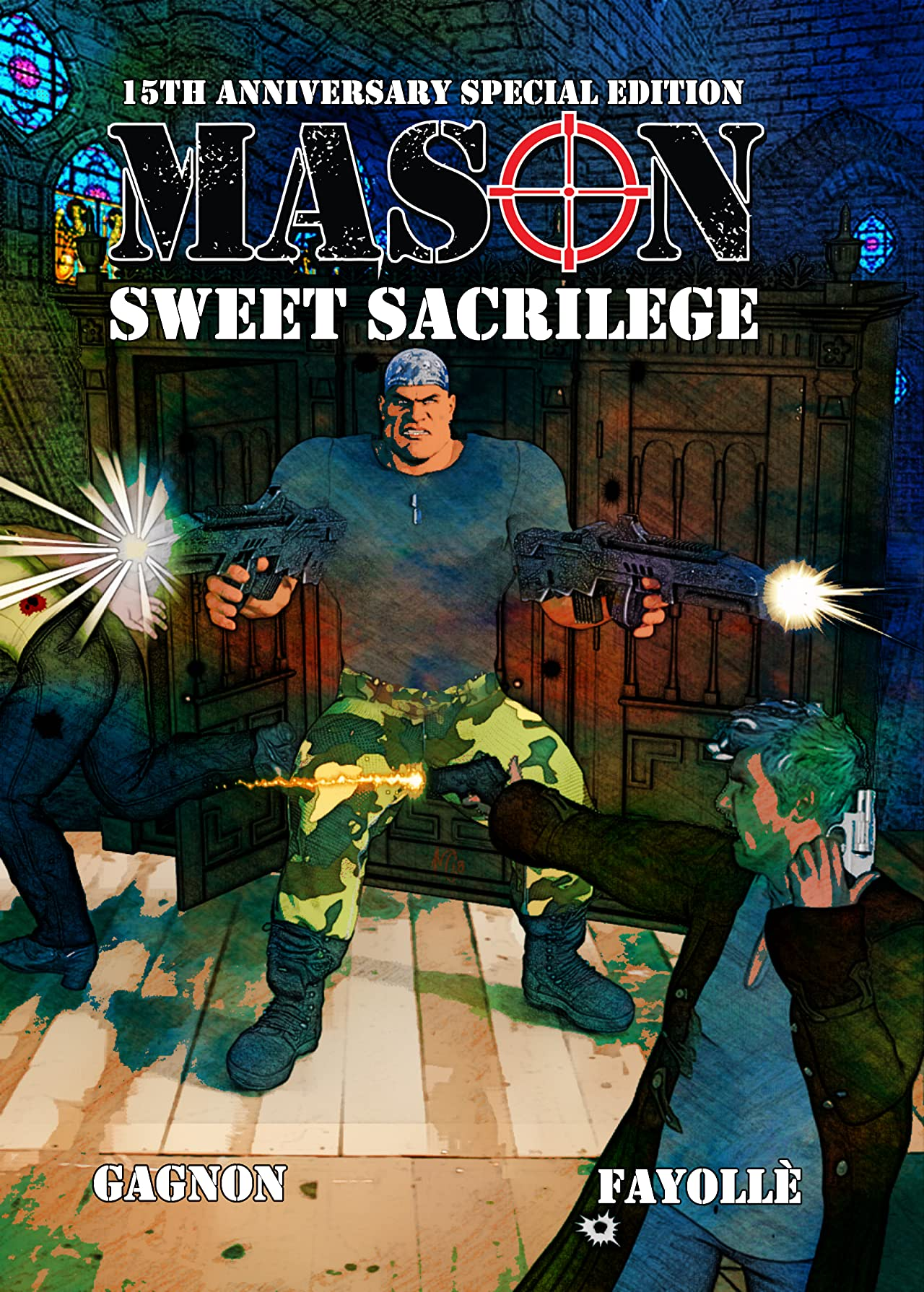 Mason: Sweet Sacrilege Vol. 1: 15th Anniversary Special Edition