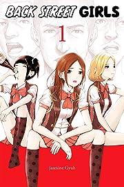 Back Street Girls Vol. 1