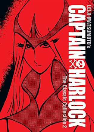 Captain Harlock: The Classic Collection Tome 2