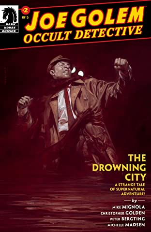 Joe Golem: Occult Detective--The Drowning City No.2