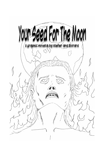 Your Seed For The Moon #1