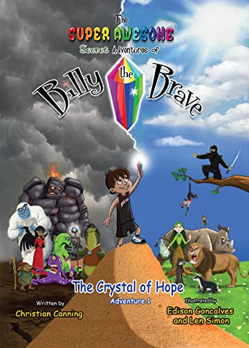 The Super Awesome Secret Adventures of Billy the Brave #1