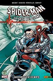 Spider-Man La Saga Del Clone Vol. 11: Questioni Di Vita E Di Morte