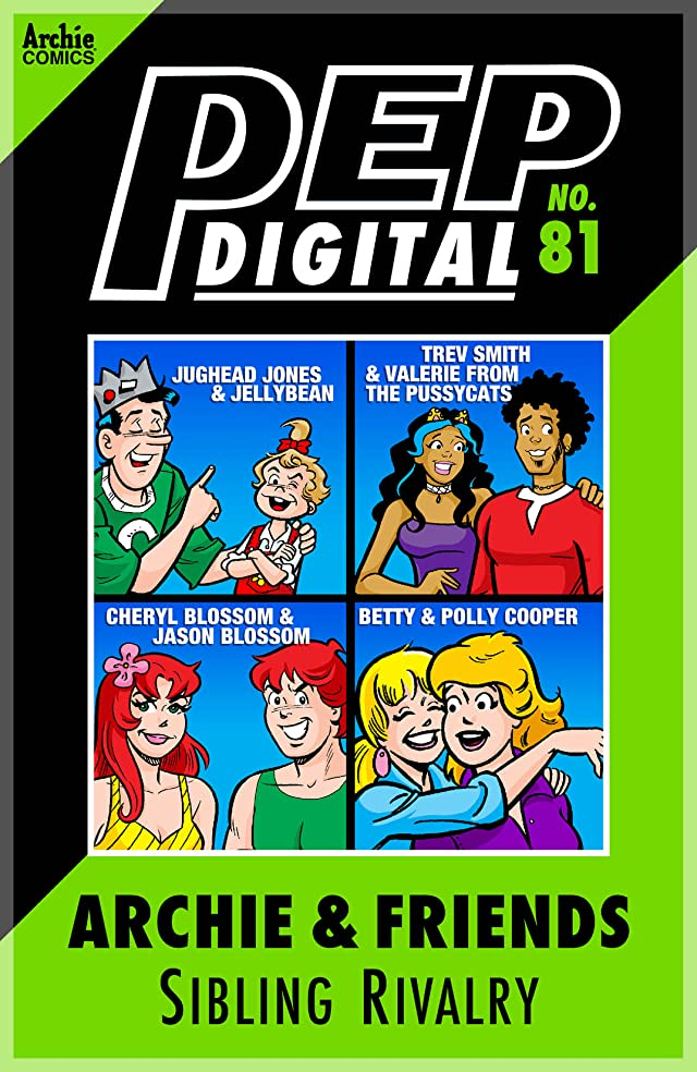PEP Digital #81: Archie & Friends Sibling Rivalry