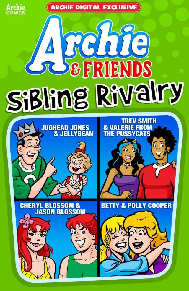 Archie & Friends: Sibling Rivalry