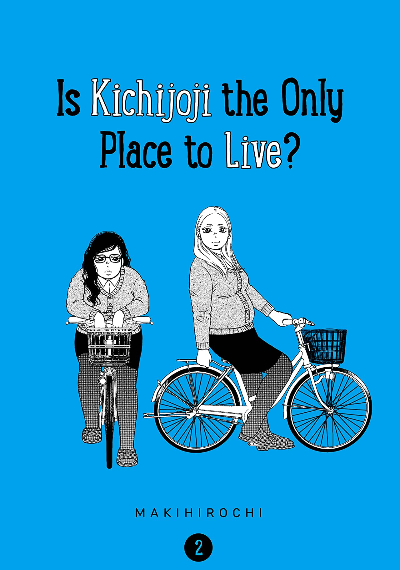 Is Kichijoji the Only Place to Live? Vol. 2