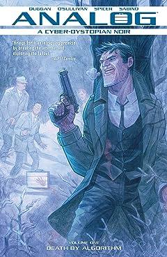 Analog: A Cyborg-Dystopian Noir Tome 1: Death By Algorithm